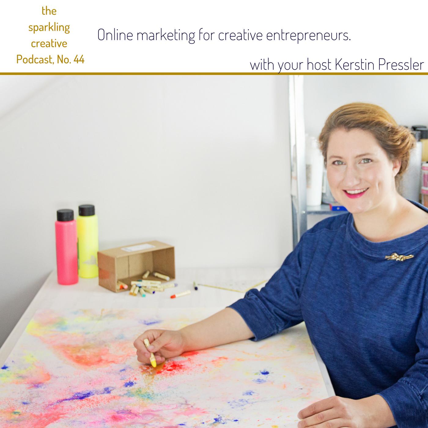 Artwork for Episode 44. Online marketing for creative entrepreneurs