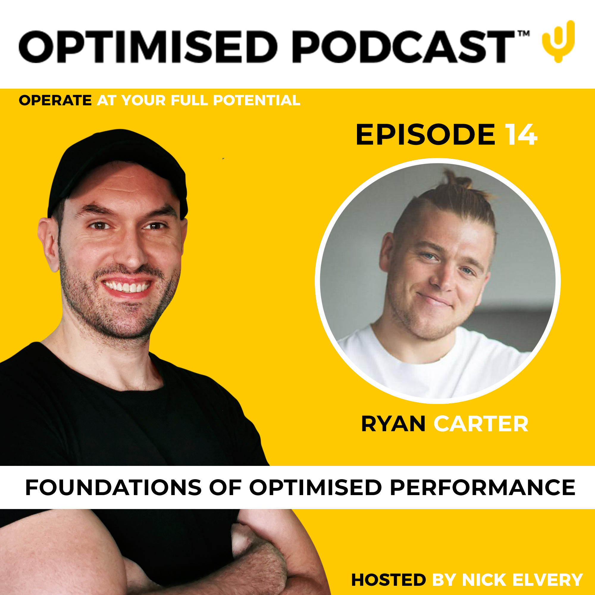 #14 - Foundations of Optimised performance with Ryan Carter