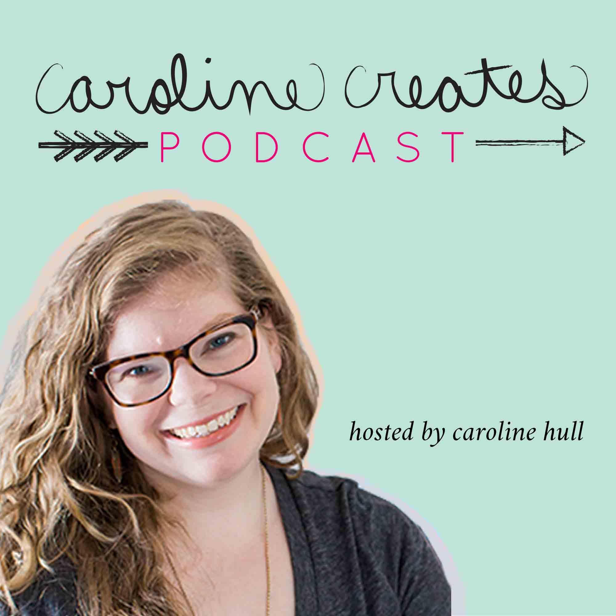 Caroline Creates Podcast show art