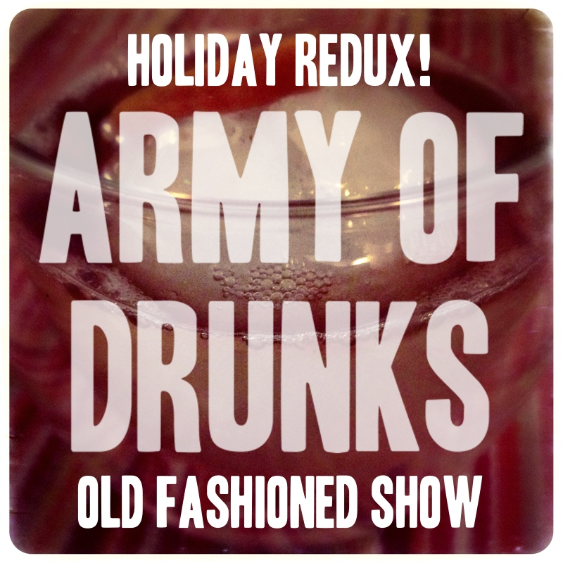 The Old Fashioned Holiday Redux