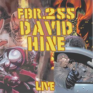 Fanboy Radio #255 - David Hine LIVE