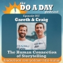 Artwork for 067. The Human Connection of Storytelling with Gareth Martin & Craig Haywood