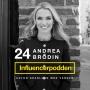 Artwork for 24. Andrea Brodin - Inredare och bloggare känd från TV