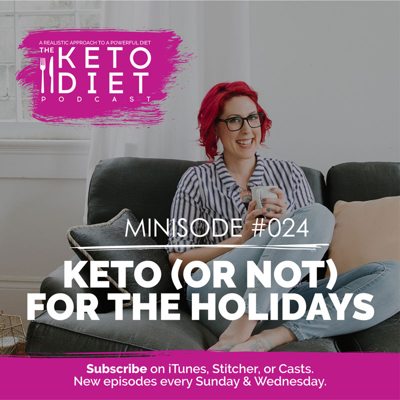Keto (or not) for the Holidays