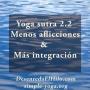 Artwork for Yoga Sutra 2.2 Menos aflicciones y mas integracion