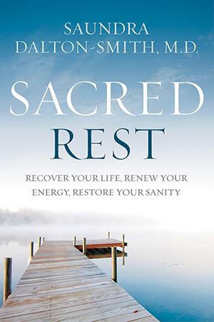 Dr. Saundra Dalton - Sacred Rest