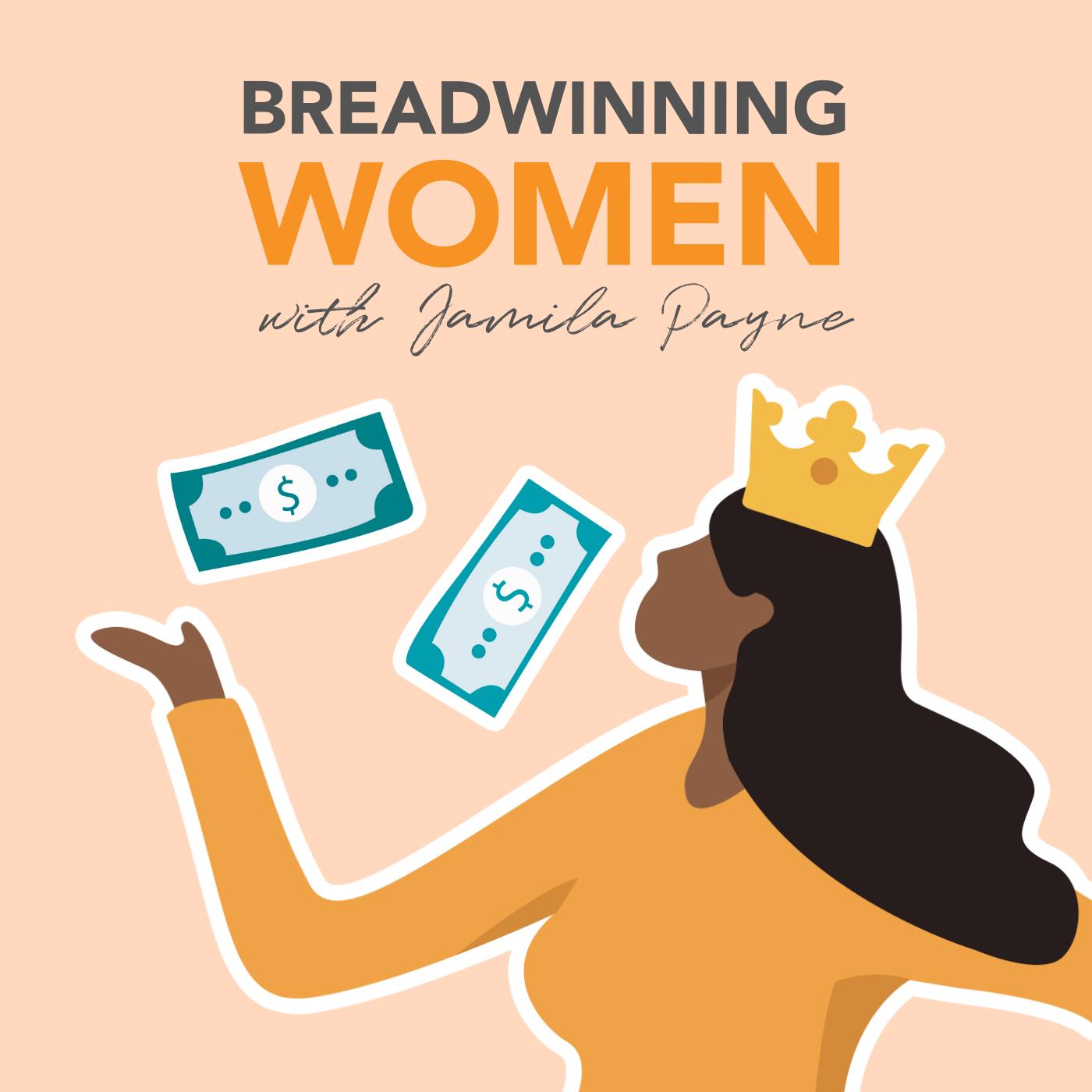 Breadwinning Women with Jamila Payne show art