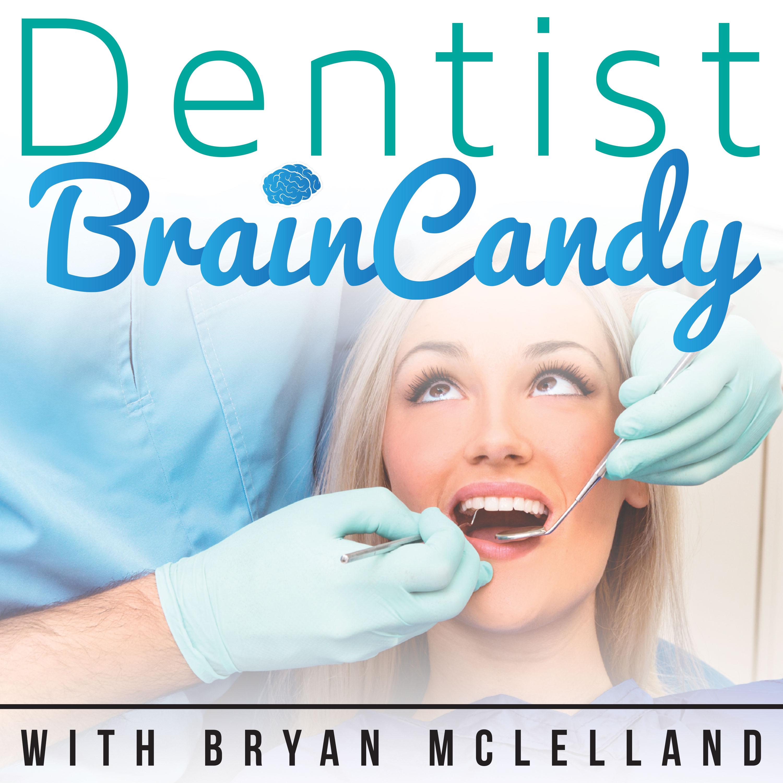 Dentist Brain Candy show art