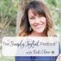 """Artwork for SJP #065 Kristi Clover: Does Your Life """"Spark Joy""""?"""