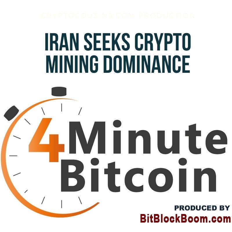Iran Seeks Crypto Mining Dominance