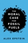 Artwork for Show 1406 The Moral Case for Fossil Fuels. Prager, Glenn Beck and Alex Epstein