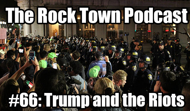 #66: Trump and the Riots