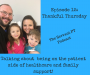 Artwork for Episode 12: Thankful Thursday: My Perspective as a Patient