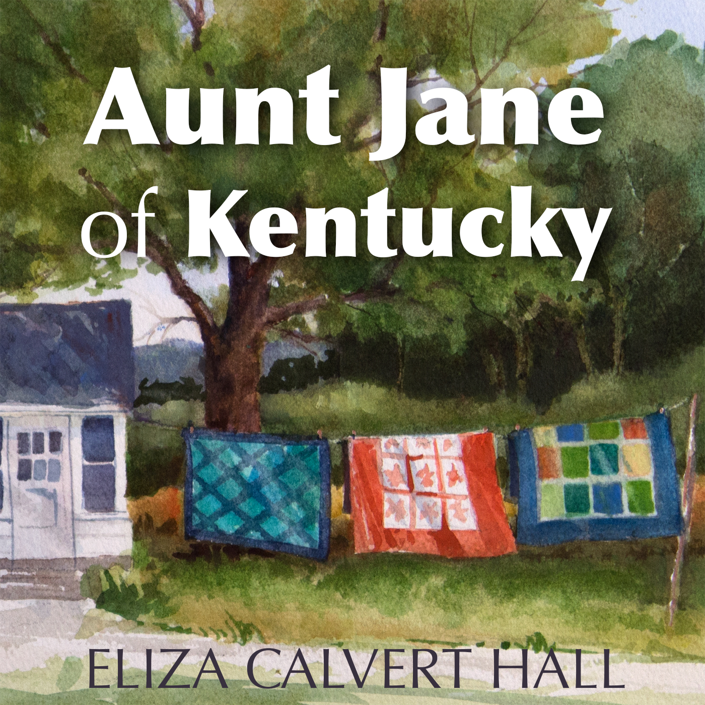 Artwork for Aunt Jane of Kentucky -- Episode Three