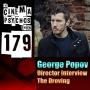 Artwork for Director George Popov of The Droving - Filmmaker Interview - Episode 179