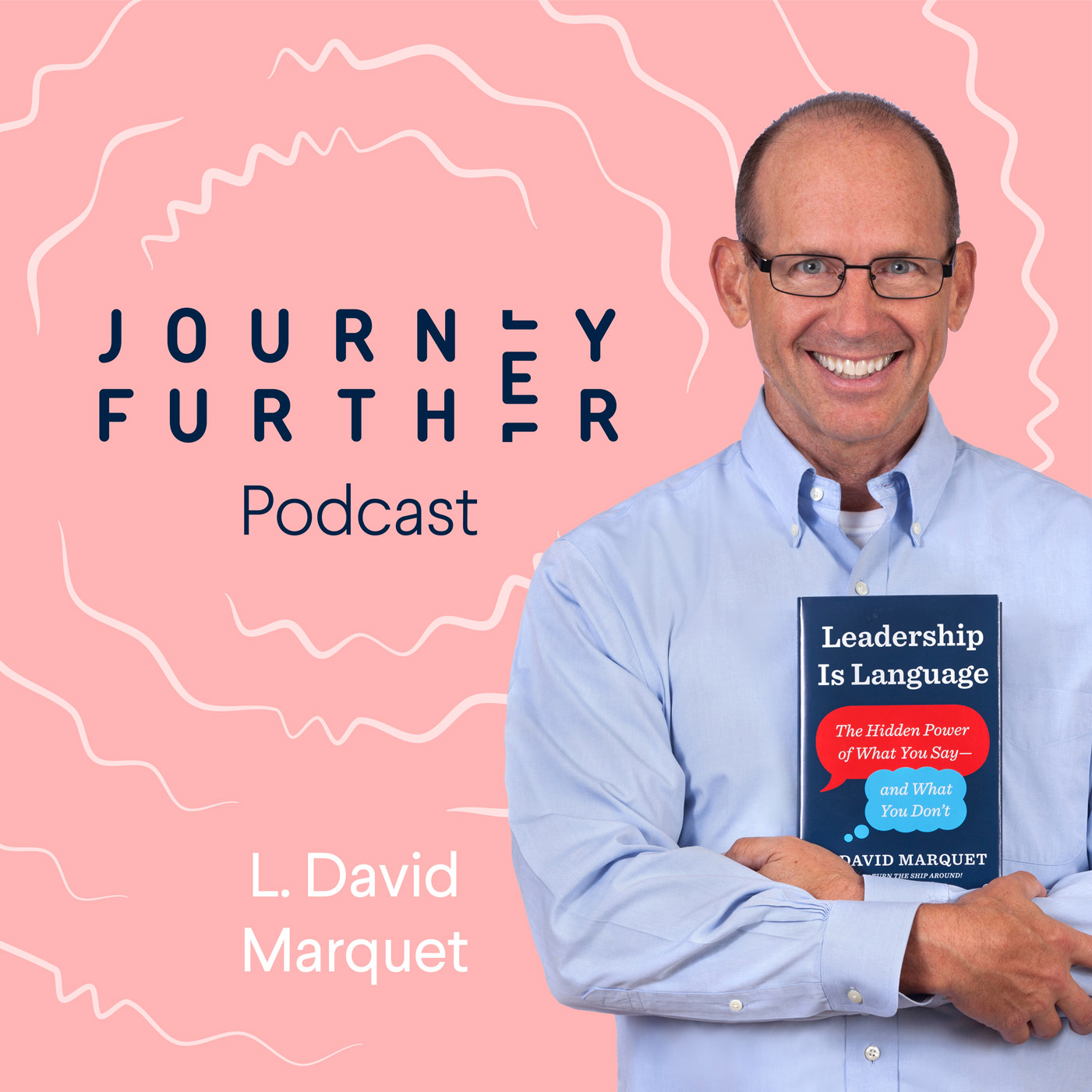 Leadership is Language with David Marquet