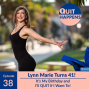 Artwork for Lynn Marie Morski: It's My Birthday and I'll QUIT if I Want To!