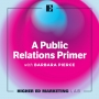 Artwork for A Public Relations Primer with Barbara Pierce