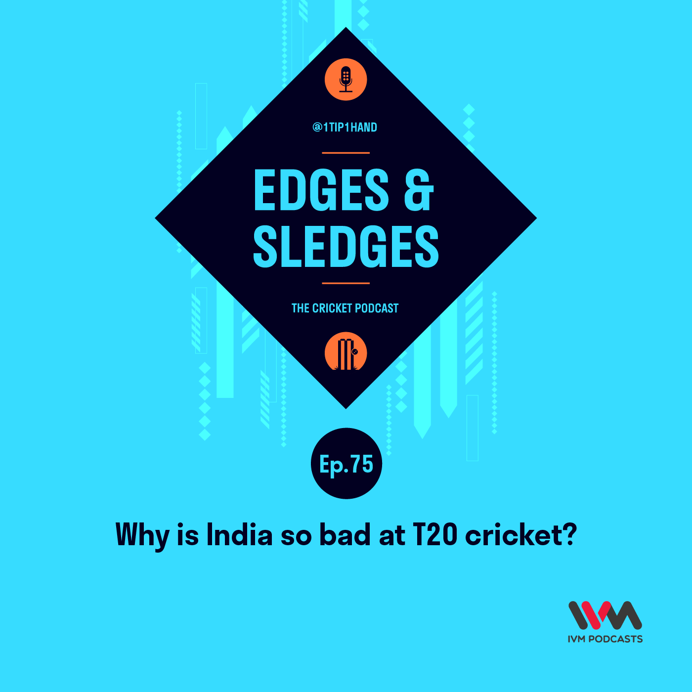 Ep. 75: Why is India so bad at T20 cricket?