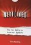 """Artwork for Gina Keating on 'Netflix-ed: The Epic Battle for America's Eyeballs"""""""