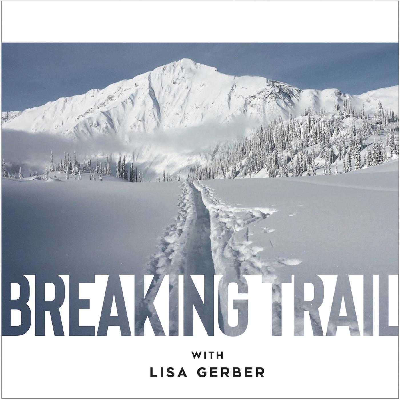 Breaking Trail show art