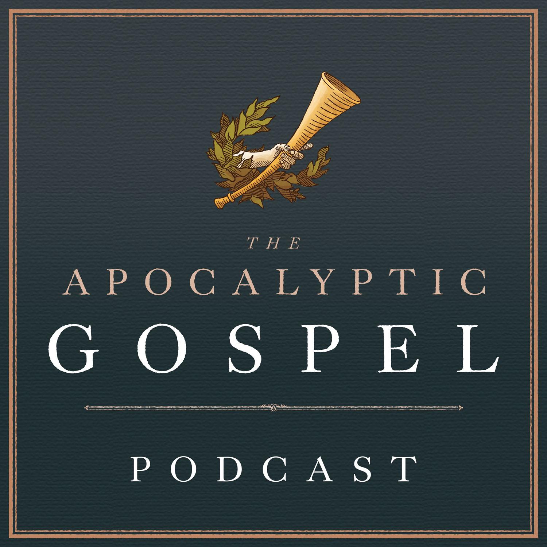 The Apocalyptic Gospel Podcast show art