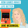 Artwork for Jane McGonigal – How Games Make Life Better  - [Invest Like the Best, EP.138]
