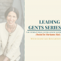 Artwork for Episode 62 – OpEx with Marianne Rutz – Leading Gents – Lee Houghton
