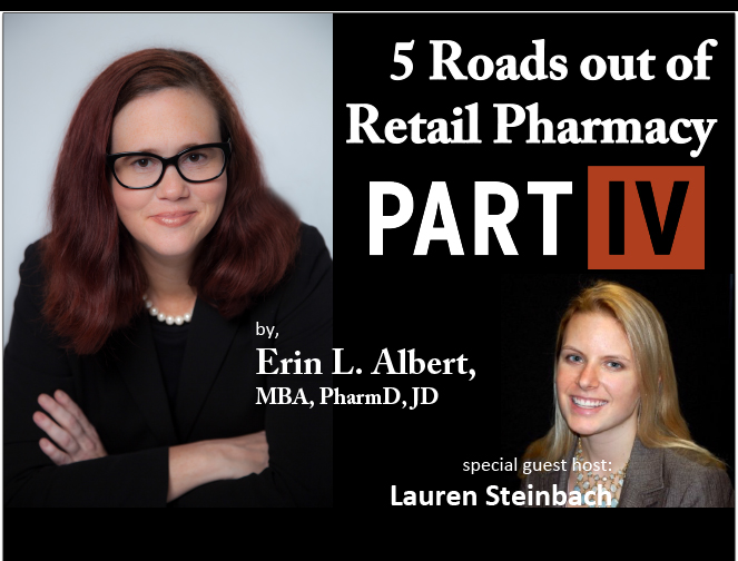 5 Roads out of Retail Pharmacy - Part 4 Pharmacy Podcast Episode 333