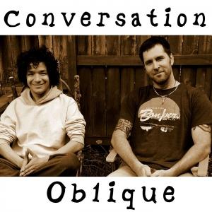 Conversation Oblique