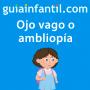 Artwork for Qué es y cómo detectar el ojo vago o la ambliopía en los niños | Causas, síntomas y tratamientos