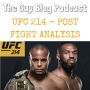 Artwork for TGBP 021 UFC 214 – POST FIGHT ANALYSIS