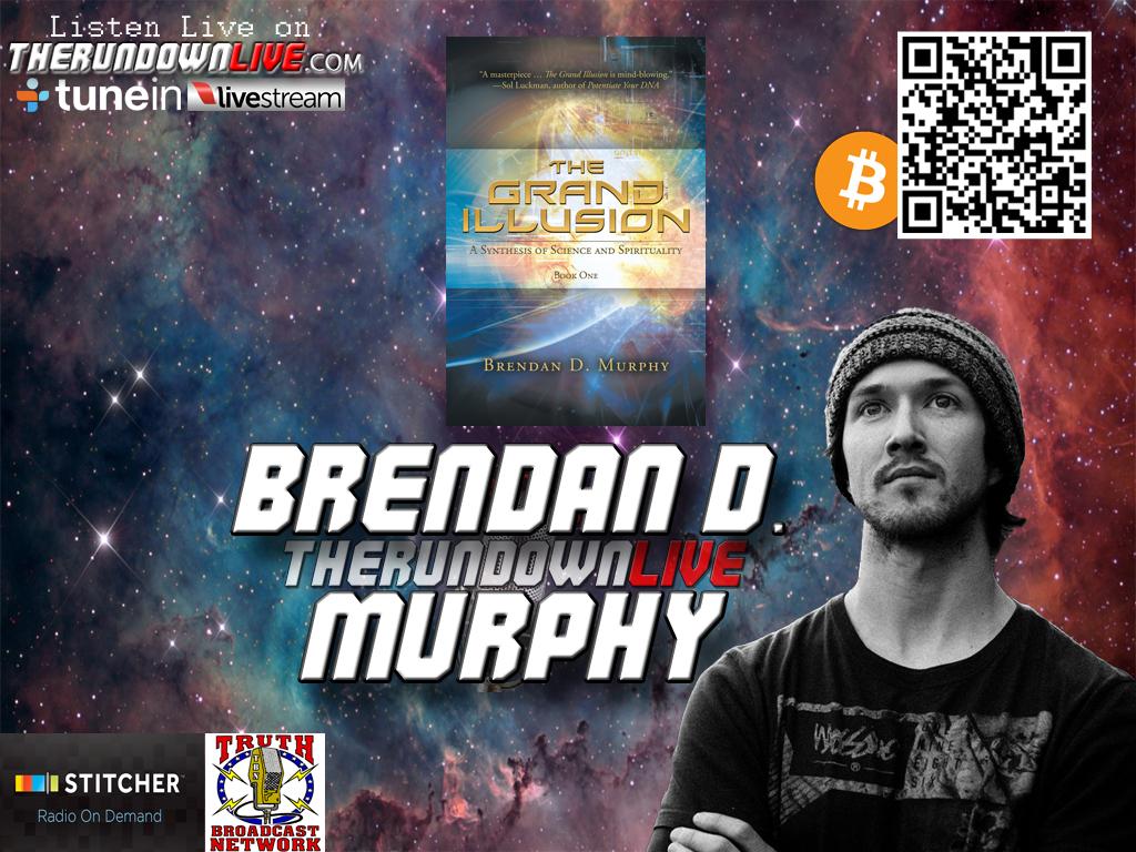The Rundown Live #172 Brendan D. Murphy (Grand Illusion,DNA,Dreams)