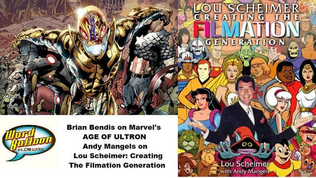 Bendis On Age Of Ultron Andy Mangels On The Cartoon History Of Filmation