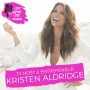 Artwork for TV Host & Entrepreneur Kristen Aldridge - Navigating a National Media Career and Becoming a Media Entrepeneur