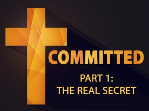 COMMITTED - Part 1: The Real Secret