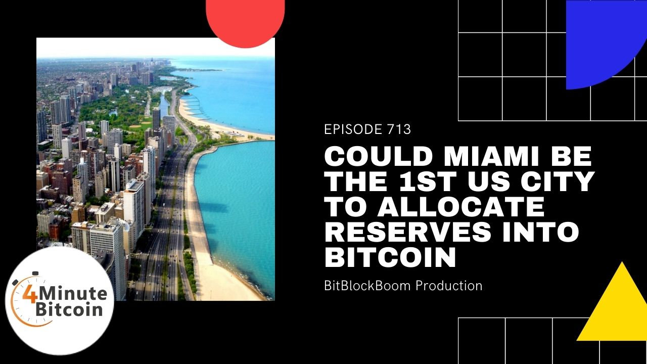Miami Could Become The First US City to Allocate Treasury Reserves Into Bitcoin