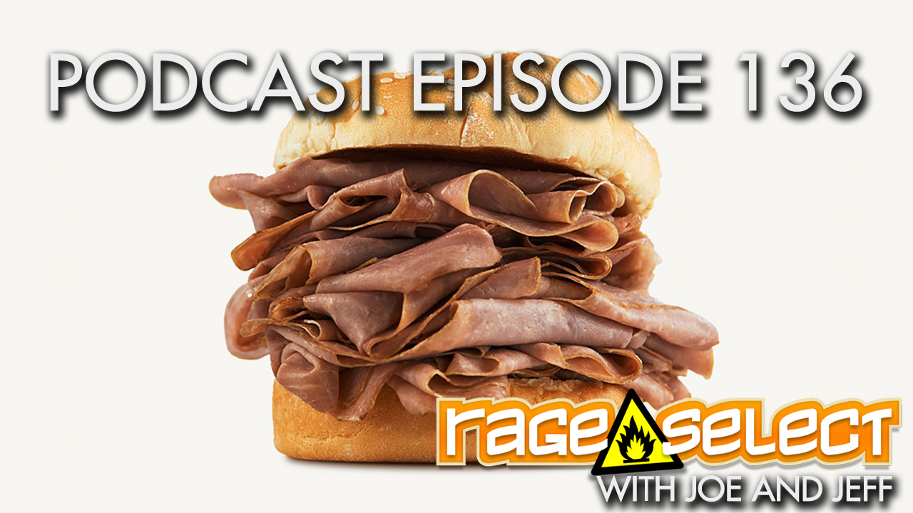Rage Select Podcast Episode 136 - Jeff and Joe Answer Your Questions!