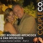 Artwork for True Love Meets True Value: Dan Hitchcock & Ceci Rodriguez-Hitchcock of Miami Home Centers, Miami FL, Part 2