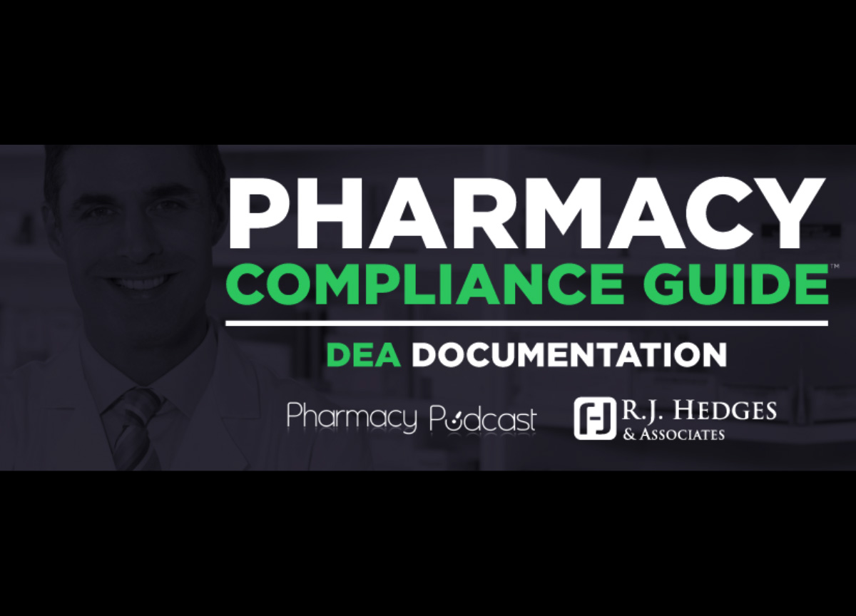 Do you know the dea documentation requirements pharmacy podcast dea documentation requirements ppn episode 587 falaconquin