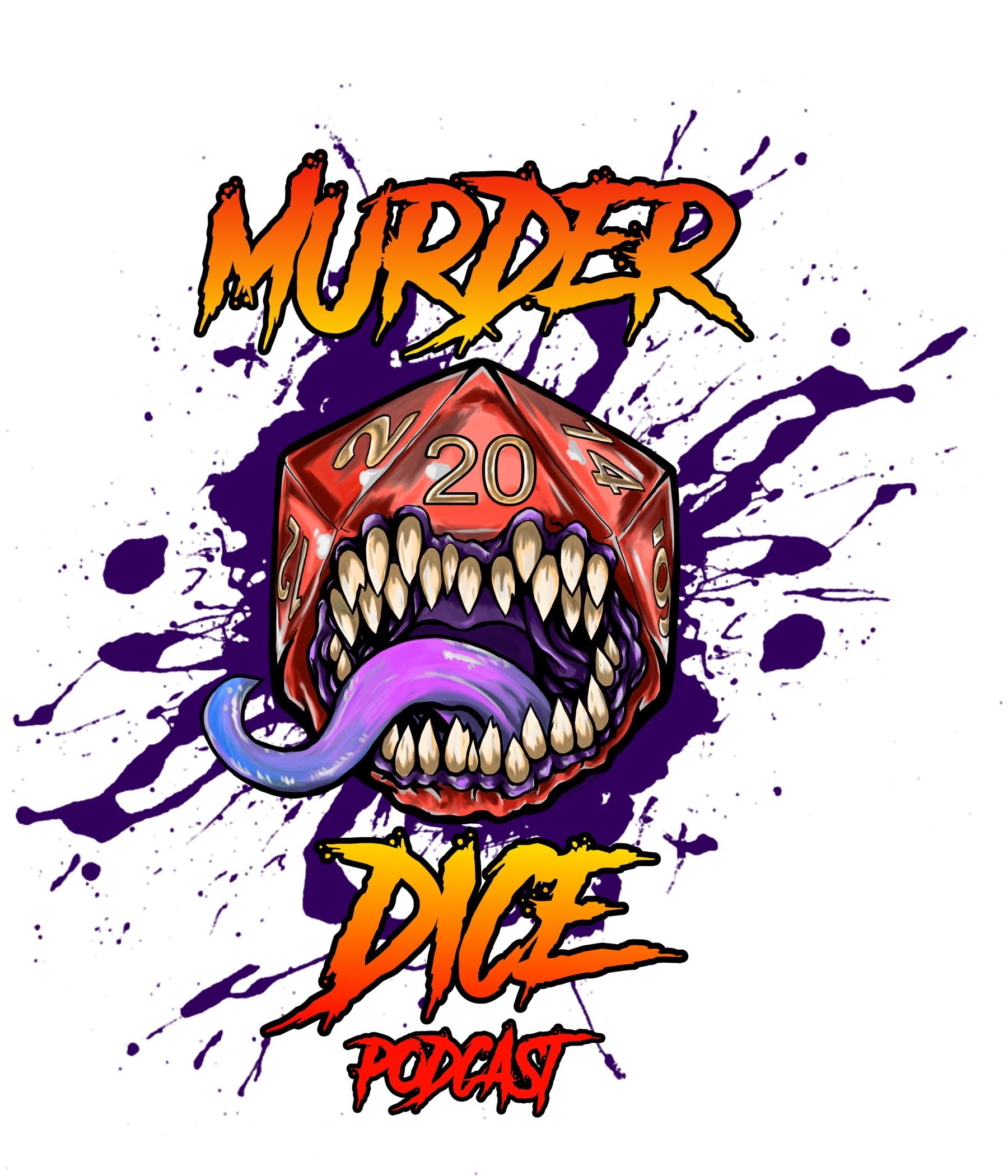 Murder Dice - A 5e Dungeons & Dragons Podcast show art