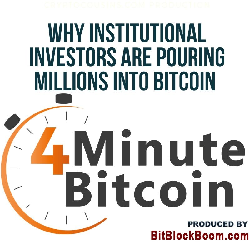 Why Institutional Investors Are Pouring Millions Into Bitcoin