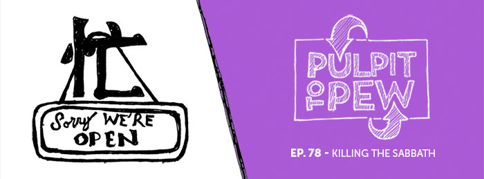 Pulpit To Pew | Ep78 | Killing The Sabbath | SabbaDoodles