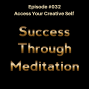 Artwork for Episode #032 - Access Your Creative Self