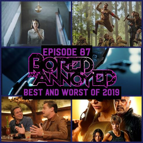 Episode 87 - The Best and Worst of 2019