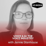Artwork for Voice and AI: The Voice Industry w/ Jennie Stenhouse