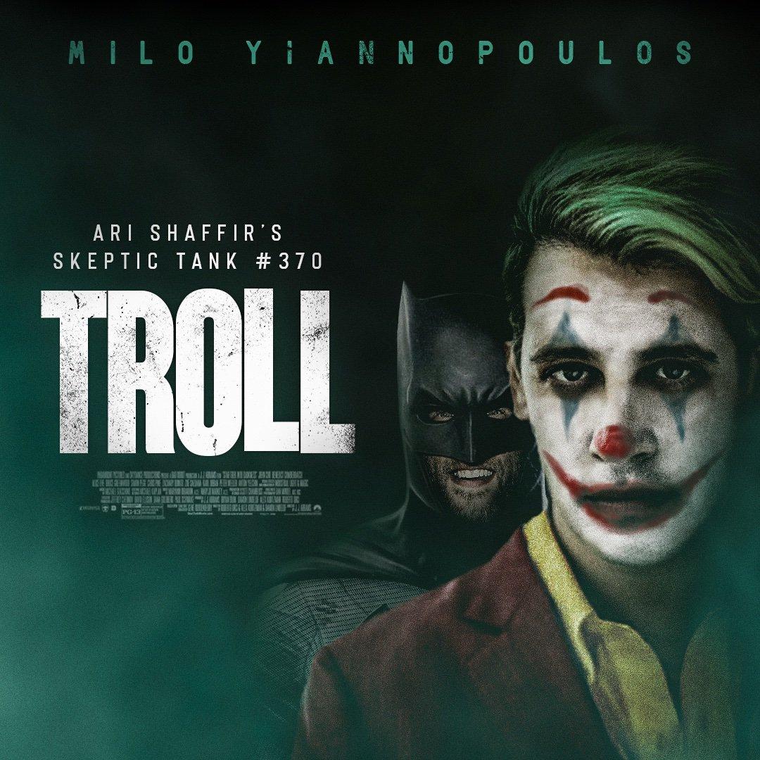 #370: Troll (Milo Yiannopoulos)