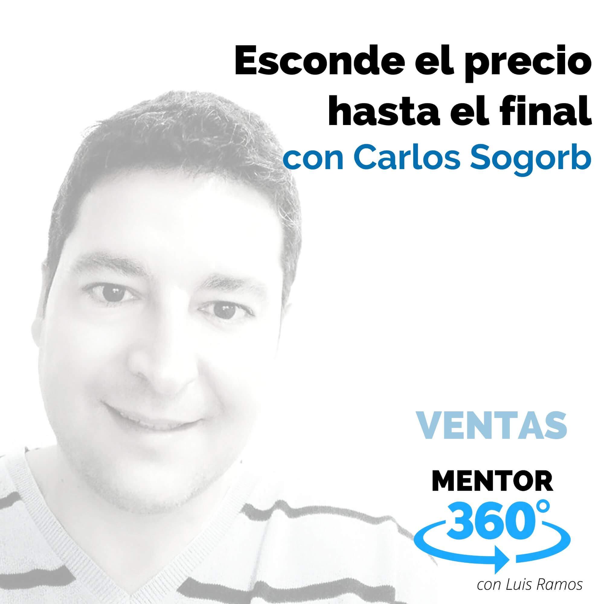 Esconde el precio hasta el final, con Carlos Sogorb - VENTAS