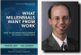 Artwork for So, What Do Millennials Really Want From Work? with Alec Levenson