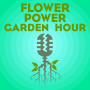 Artwork for Flower Power Garden Hour 37:  Lavender, with Tina Reikes of Bear Flag Farm